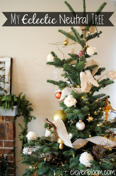 My Eclectic Neutral Christmas Tree. Visit cleverbloom.com for ornament ideas, diy tips, and easy tree skirt.