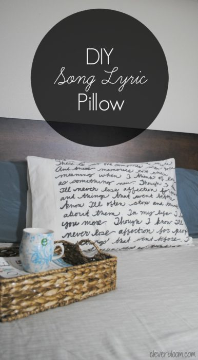 DIY Song Lyric Pillow - Clever Bloom